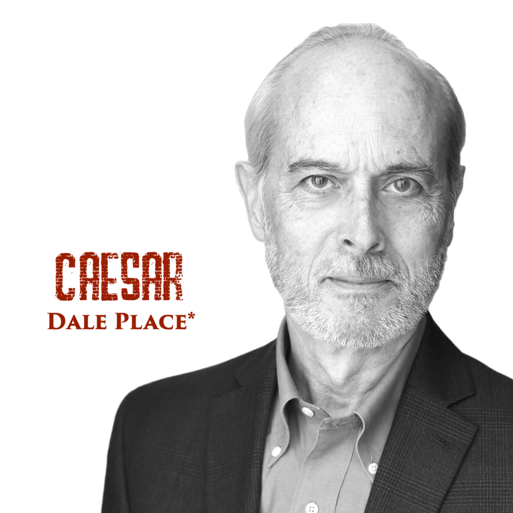 """Black and white headshot of Dale Place with red text that reads """"Caesar, Dale Place""""."""